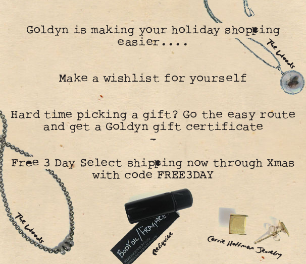 Goldyn is making your holiday shopping easier...