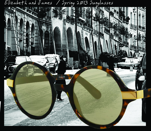 Elizabeth and James Spring 2013 Sunglasses