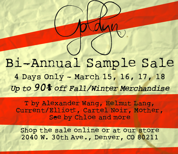 Goldyn's Bi-Annual Sample Sale Is Here!